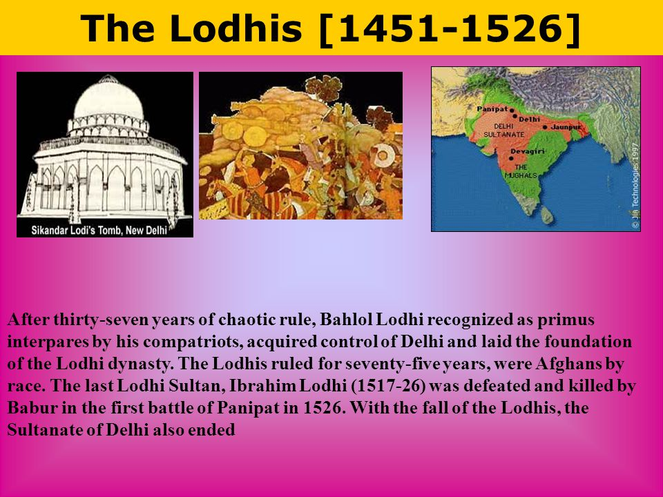 The Lodhis [1451-1526]